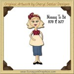 Mommy To Be Single Graphics Clip Art Download